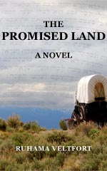 The Promised Land: A Novel, Ruhama Veltfort (covered wagon, mountains, Hebrew script in clouds)